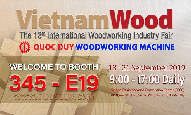 Máy chế biến gỗ Quốc Duy tại vietnamwood 2019